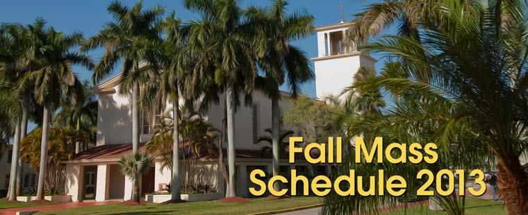 Fall Mass schedule