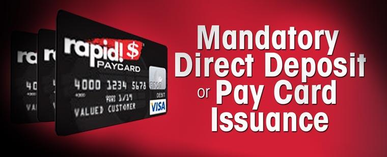Mandatory Direct Deposit or Pay Card Issuance
