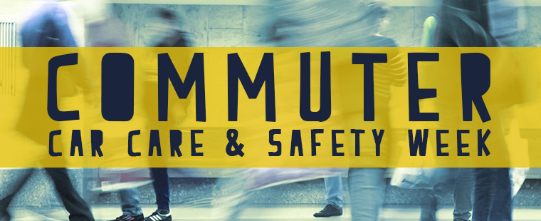 Commuter Car Care & Safety Week
