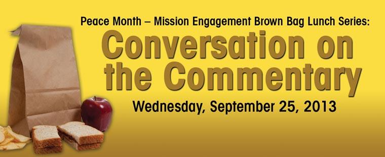 Mission Engagement Brown Bag Lunch Series: Conversation on the Commentary