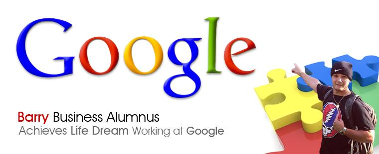 Barry business alumnus achieves life dream of working at Google