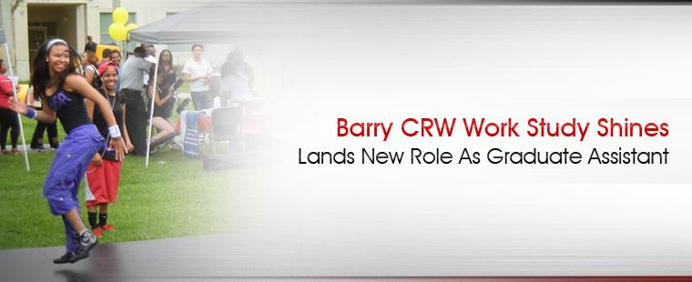 Barry CRW work study shines, lands new role as graduate assistant