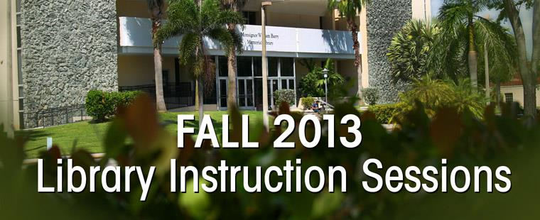 Fall 2013 Open Session Library Instructions