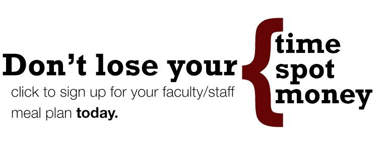 Faculty/staff meal plans available