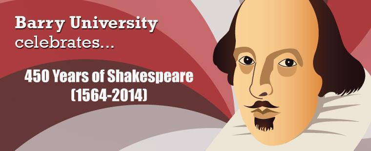 Barry University celebrates 450 Years of Shakespeare (1564-2014)