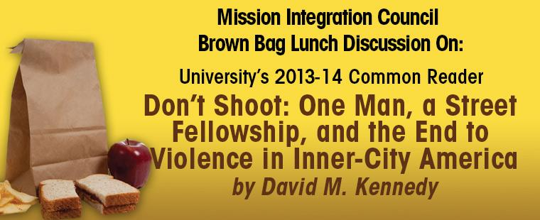 Mission Integration Council Brown Bag Lunch Discussion