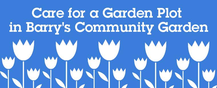 Garden Plots available at Barry's Community Garden