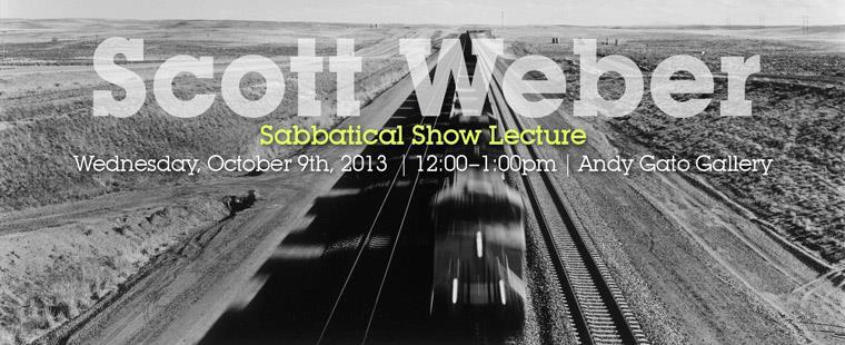 Sabbatical Show Lecture featuring Scott Weber