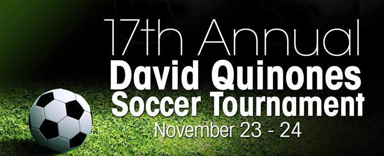 17th Annual David Quinones Soccer Tournament