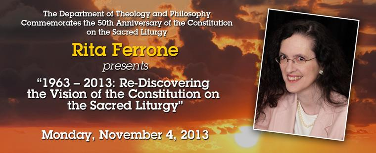"""1963 – 2013 Re-Discovering the Vision of the Constitution on the Sacred Liturgy"" featuring Rita Ferrone"