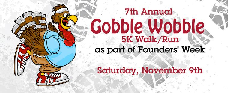 Founders' Week – Gobble Wobble 5K Fitness Run/Walk