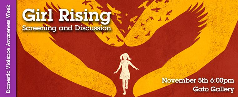 Domestic Violence Awareness Month – Girl Rising Screening