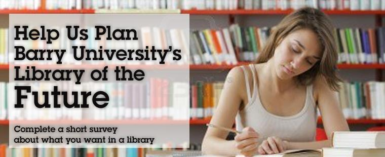 Help us plan Barry University's Library of the Future