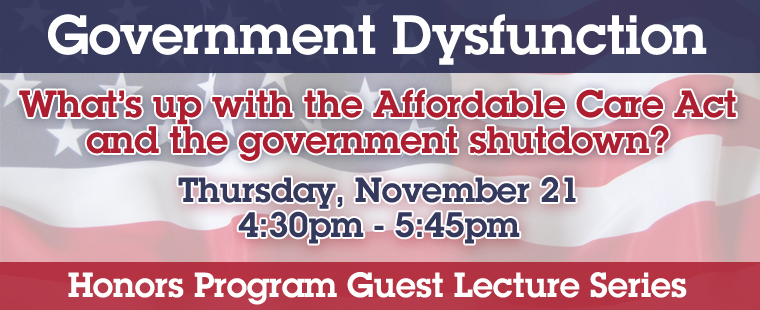 Government Dysfunction: What's up with the Affordable Care Act and the government shutdown?