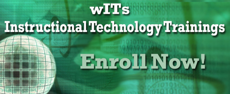 wITs Instructional Technology Trainings
