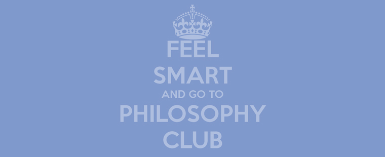 Feel Smart and Go to Philosophy Club