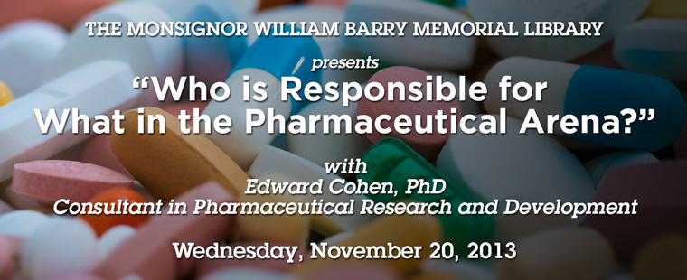 """Who is Responsible for What in the Pharmaceutical Arena?"""