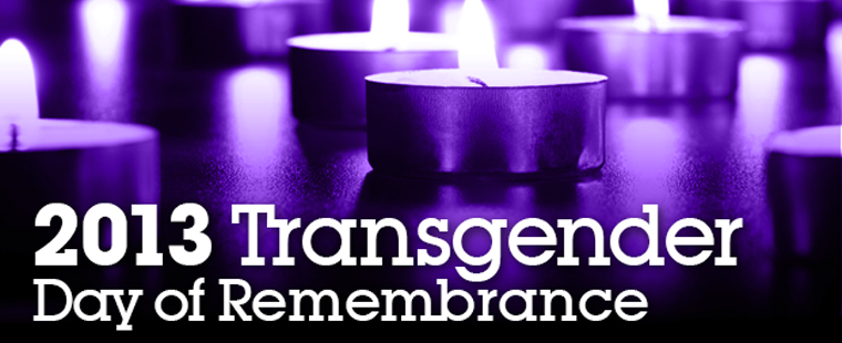 2013 Transgender Day of Remembrance