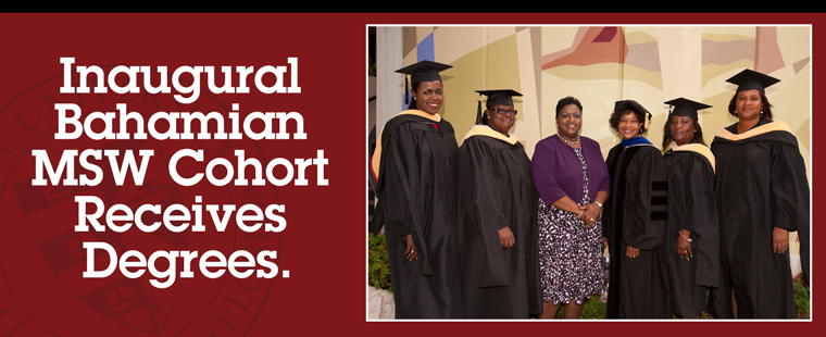 Inaugural Bahamian MSW cohort receives degrees
