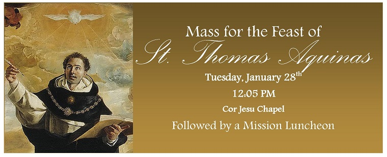 Mass for the Feast of Saint Thomas Aquinas & Mission Luncheon
