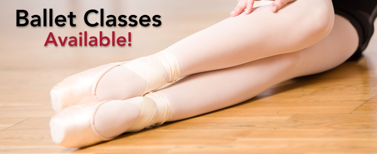 Ballet Classes Available!