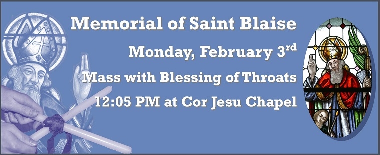 Mass for the Memorial of Saint Blaise and Blessing of Throats
