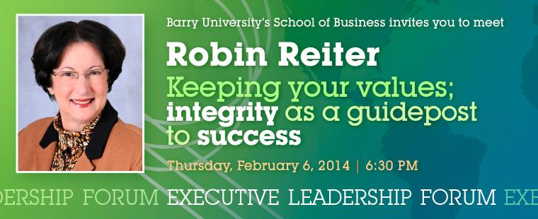 "Robin Reiter: ""Keeping your values; Integrity as a guidepost to success"""