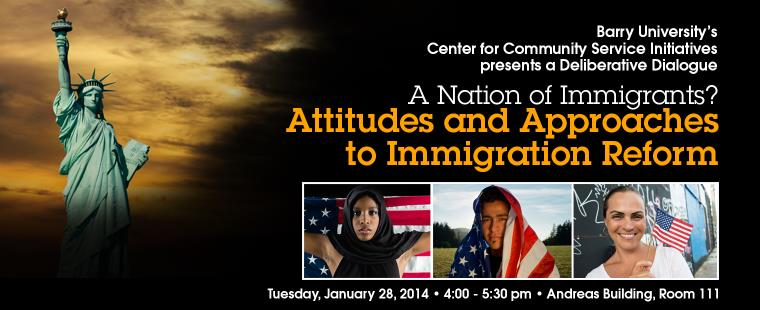 A Nation of Immigrants? Attitudes and Approaches to Immigration Reform