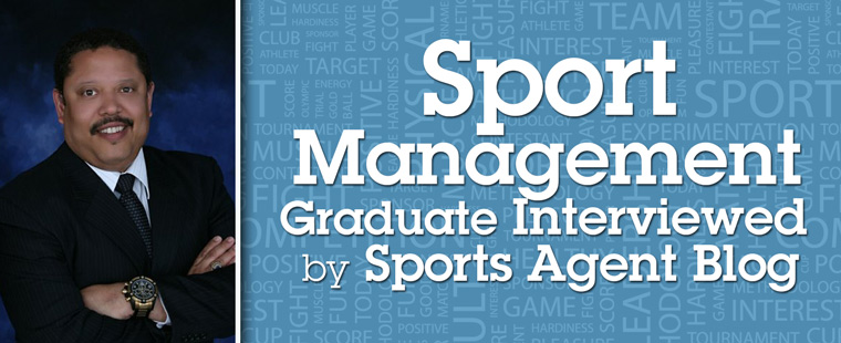 Sport management graduate interviewed by Sports Agent Blog