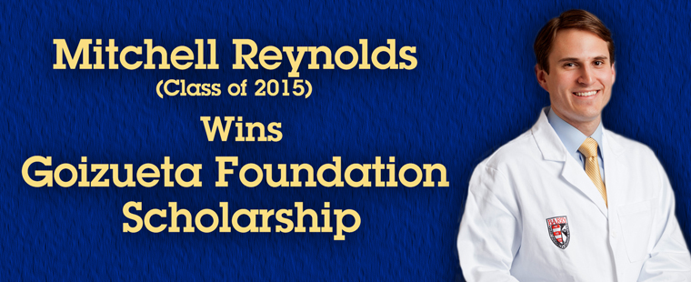 Mitchell Reynolds (Class of 2015) Wins Goizueta Foundation Scholarship