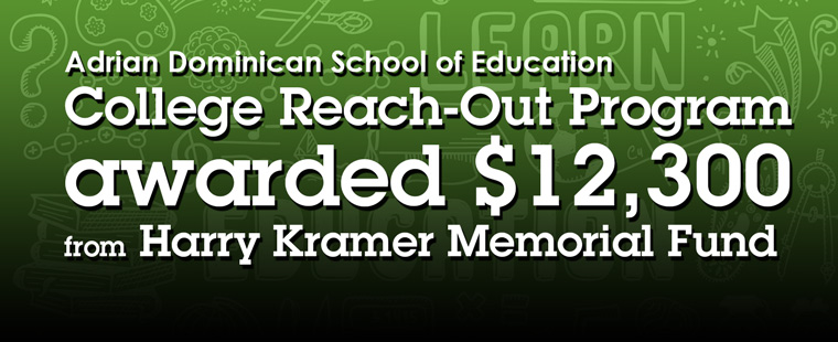 College Reach-Out Program awarded $12,300 from Harry Kramer Memorial Fund