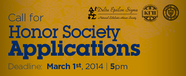 Call for Honor Society Applications - Deadline: March 1st, 2014 at 5pm