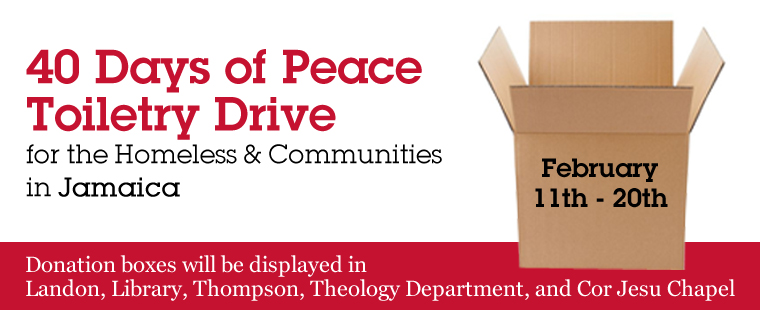 40 Days of Peace Toiletry Drive for the Homeless and Communities in Jamaica