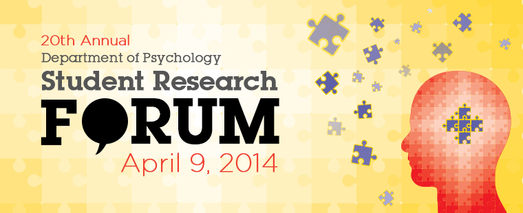 20th Annual Psychology Student Research Forum