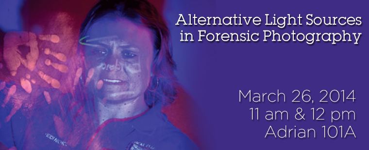 Join the Biology Department for a Special Forensic Photography Presentation