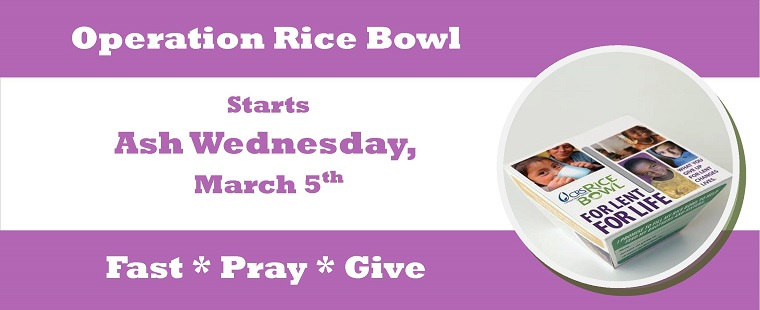 Operation Rice Bowl—A Lenten Sacrifice for Those in Need