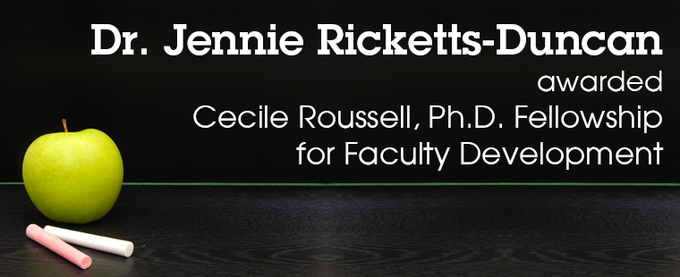 Jennie Ricketts-Duncan named recipient of Cecile Roussell, PhD Fellowship