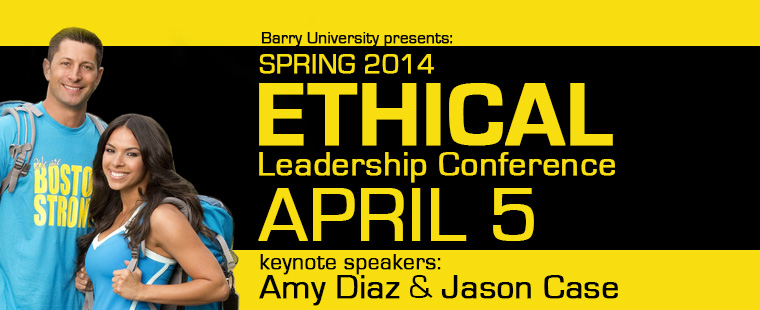 Spring 2014 Ethical Leadership Conference