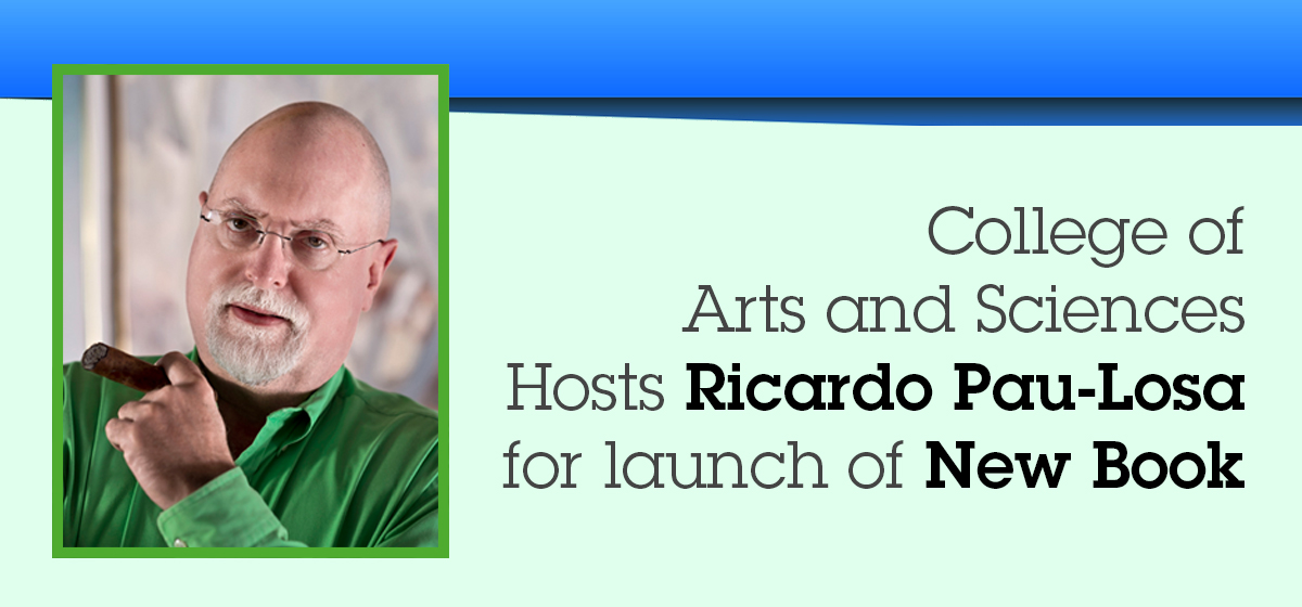 College of Arts and Sciences hosts Ricardo Pau-Llosa for launch of new book