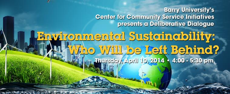 Environmental Sustainability: Who Will Be Left Behind?
