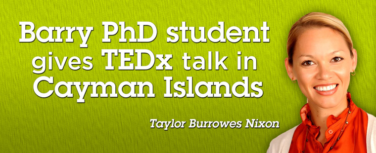 Barry PhD Student gives TEDx talk in Cayman Islands
