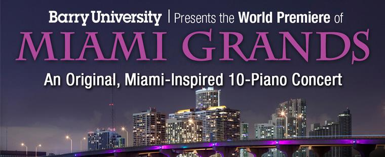 "Don't Miss the World Premiere of 10-Piano Concert ""Miami Grands"""
