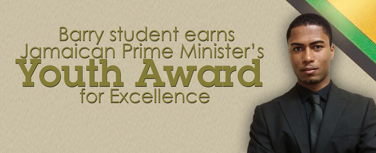 Barry student named recipient of Jamaican Prime Minister's Youth Award for Excellence
