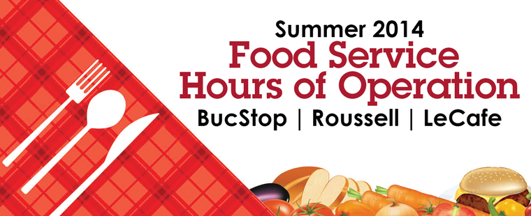 Food Service Hours of Operation - Summer 2014