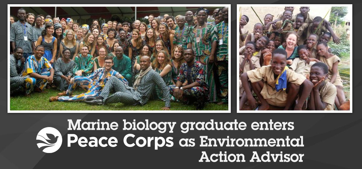 Marine biology graduate enters Peace Corps as Environmental Action Advisor