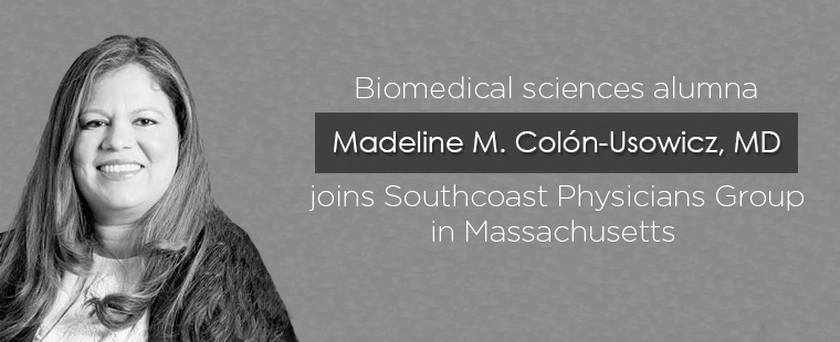 Biomedical sciences alumna joins Southcoast Physicians Group in Massachusetts