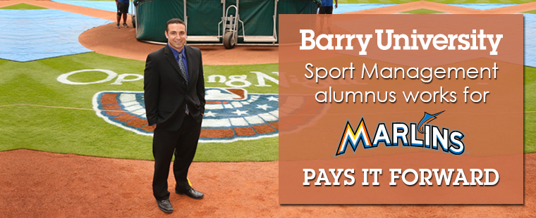 Barry University Sport Management alumnus works as coordinator for Miami Marlins and pays it forward to Barry Sport Management students