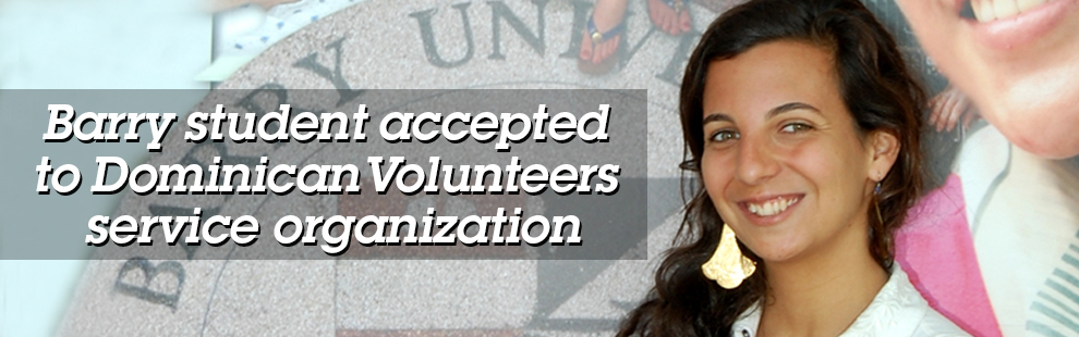 Barry student accepted to Dominican Volunteers service organization