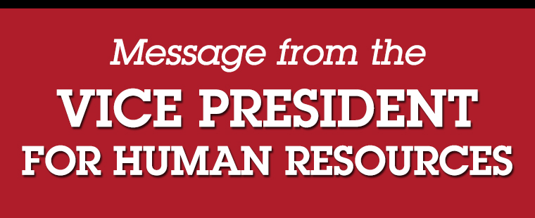 A message from the Vice President for Human Resources