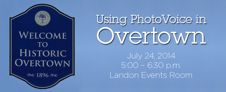 Using PhotoVoice in Overtown